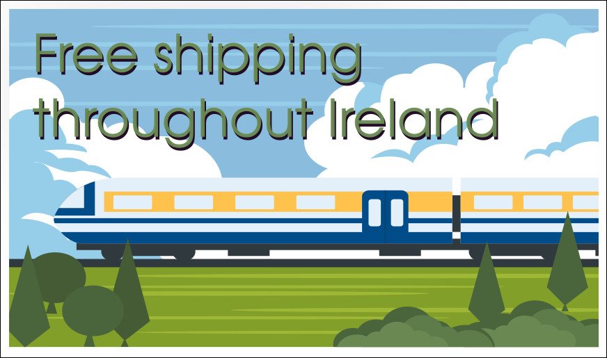 Free shipping throughout Ireland!