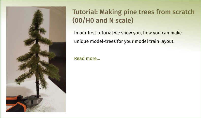Tutorial: Making pine trees from scratch (00/H0 and N scale)